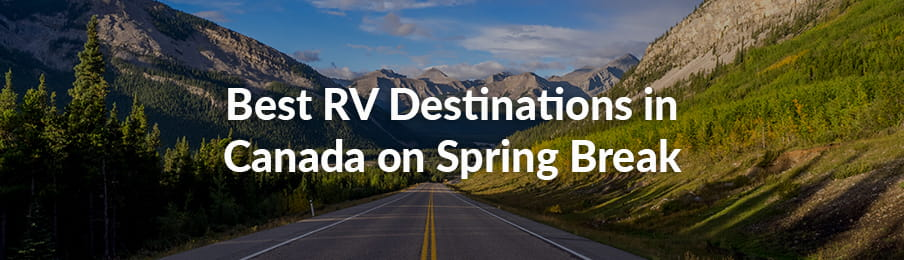 Best Places in Canada to visit in an RV guide banner