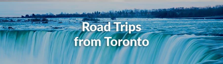 Road Trips in Toronto CA guide banner