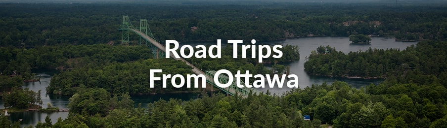Road Trips from Ottawa