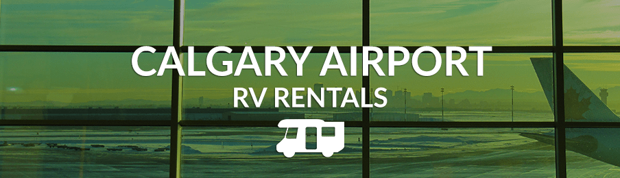 RV Rental Calgary Airport (YYC) - Compare Campervan Deals