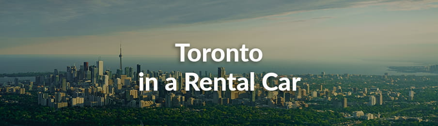 Toronto in a Rental Car guide banner