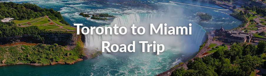 Toronto to Miami Road Trip