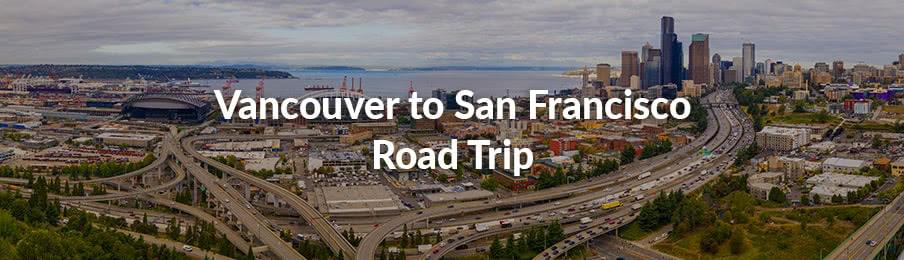 vancouver to san francisco road trip